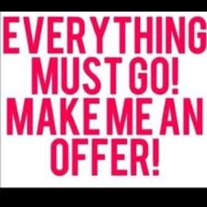 Other - EVERYTHING ON SALE!!!